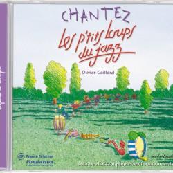 Chantez Les P'Tits Loups Du Jazz - Chansons jazz pour enfants