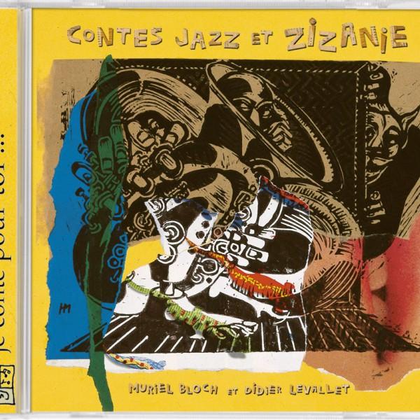 Contes Jazz Et Zizanie
