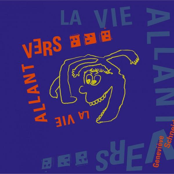 La vie Allant Vers