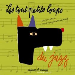 Livre-Disque Les tout petits loups du Jazz