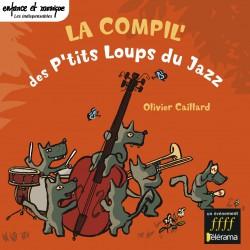 LA compilation des P'tits loups du jazz