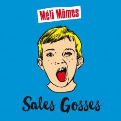 Méli Mômes - Sales Gosses