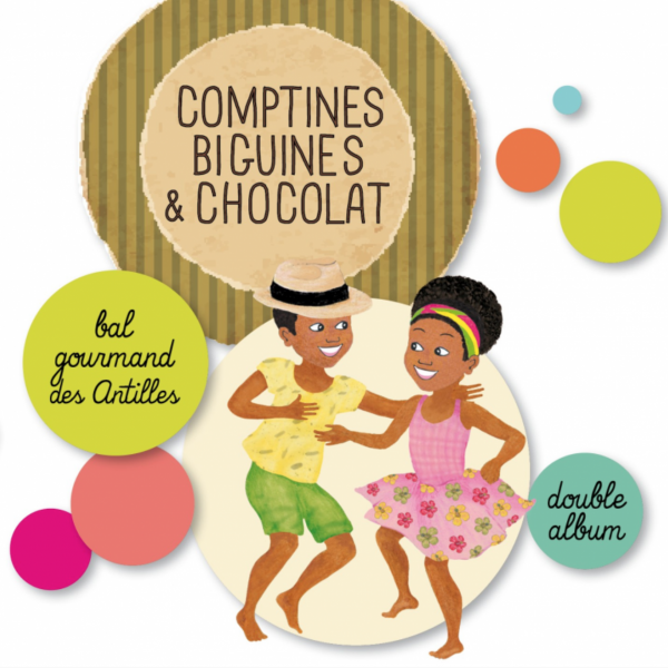 Comptines, biguines & chocolat par Magguy Faraux - ARB