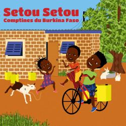 SETOU SETOUT COMPTINES DU BURKINA FASO