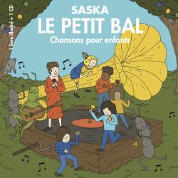 LE PETIT BAL - SASKA