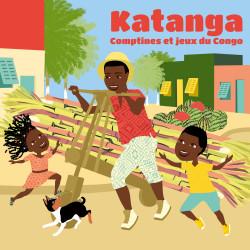KATANGA -Comptines et jeux du Congo