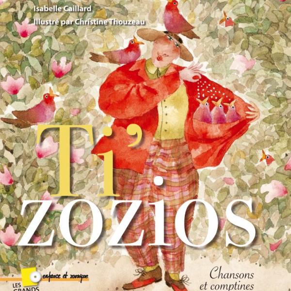 Tizozios (Livre-CD)